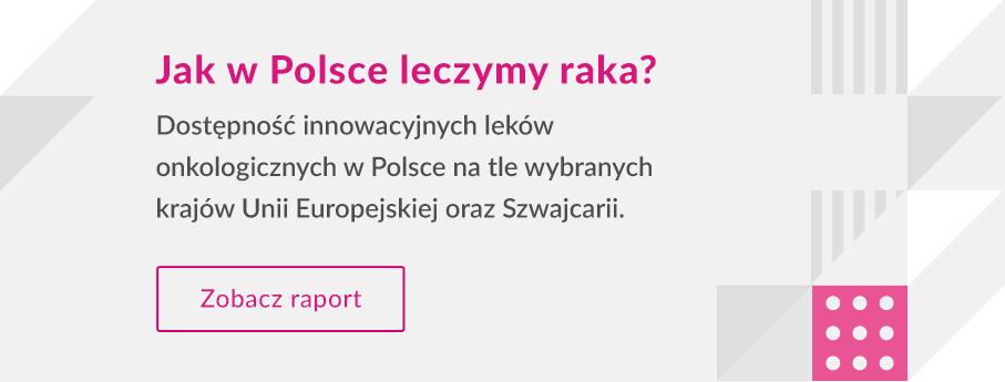 Jak w Polsce leczymy raka? Zobacz raport.