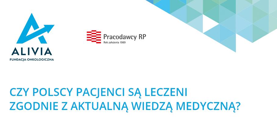 Czy polscy pacjenci są leczeni zgodnie z aktualną wiedzą medyczną?