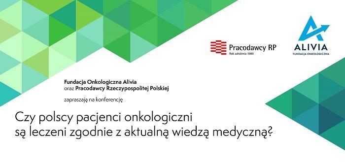 czy polscy pacjenci sa leczeni zgodnie z aktualną wiedzą medyczną